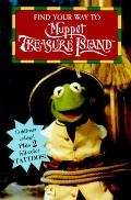 Muppet Treasure Island: Find Your Way to Muppet Treasure Island with Tatoos