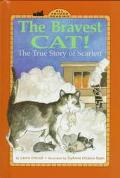 Bravest Cat!: The True Story of Scarlett, Vol. 1