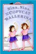 Nina, Nina and the Copycat Ballerina