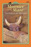 Monster in the Maze The Story of the Minotaur