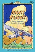 Night Flight Charles Lindbergh's Incredible Adventure