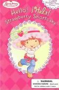 Hello! !Hola! Strawberry Shortcake