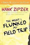 Night I Flunked My Field Trip