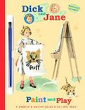 Dick and Jane Paint and Play
