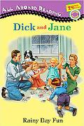 Dick and Jane Rainy Day Fun