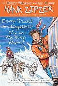 Dump Trucks and Dogsleds #16: I'm on My Way, Mom! (Hank Zipzer)