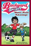 Home Field Advantage (Backyard Sports Series #3)