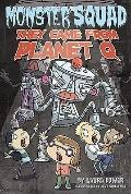 They Came From Planet Q #4 (Monster Squad)