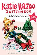 Holly's Jolly Christmas (Katie Kazoo, Switcheroo)