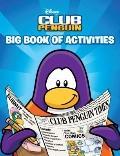 Big Book of Activities (Disney Club Penguin)
