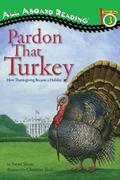 Pardon That Turkey (All Aboard Reading)