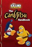 The Card-Jitsu Handbook (Disney Club Penguin)