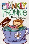 Funny Business (Frankly, Frannie)