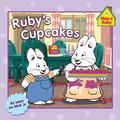 Ruby's Cupcakes (Max and Ruby)