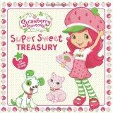 Super Sweet Treasury (Strawberry Shortcake)