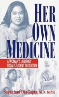 HER OWN MEDICINE: WOMAN'S JOURNEY FROM STUDENT ETC (P)