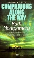 Companions along the Way - Ruth Shick Montgomery - Mass Market Paperback - REISSUE