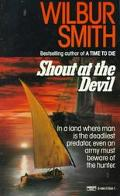 Shout at the Devil - Wilbur Smith - Mass Market Paperback