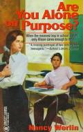 Are You Alone on Purpose? - Nancy Werlin - Mass Market Paperback