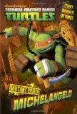 Mutant Origin: Michelangelo/Raphael (Teenage Mutant Ninja Turtles) (Junior Novel)