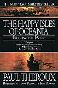Happy Isles of Oceania Paddling the Pacific