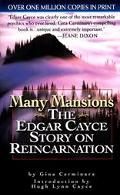 Many Mansions The Edgar Cayce Story on Reincarnation