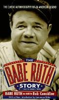 Babe Ruth Story - Babe Ruth - Mass Market Paperback