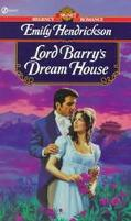 Lord Barry's Dream House - Emily Hendrickson - Mass Market Paperback