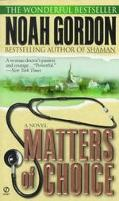 Matters of Choice - Noah Gordon - Mass Market Paperback