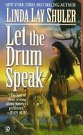 Let the Drum Speak A Novel of Ancient America
