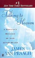 Talking to Heaven A Medium's Messa