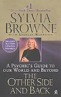 Other Side and Back A Psychic's Guide to Our World and Beyond