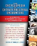 The Encyclopedia of Extraterrestrial Encounters: A Definitive, Illustrated A-Z Guide to All ...