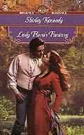 Lady Flora's Fantasy - Shirley Kennedy - Mass Market Paperback