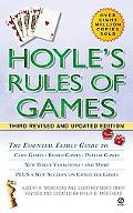 Hoyle's Rules of the Game Descriptions of Indoor Games of Skill and Chance, With Advice on S...