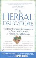 Herbal Drugstore The Best Natural Alternatives to Over-The-Counter and Prescription Medicines!
