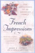 French Impressions The Adventures of an American Family