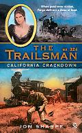 Trailsman #324: California Crackdown, Vol. 324