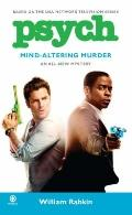 Psych: Mind-Altering Murder : Mind-Altering Murder