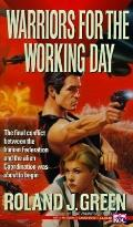 Warriors for the Working Day - Ronald J. Green - Mass Market Paperback