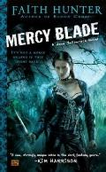 Mercy Blade : A Jane Yellowrock Novel