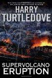 Supervolcano: Eruption (Supervolcano Trilogy)