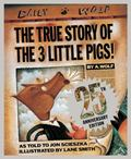True Story of the Three Little Pigs 25th Anniversary Edition