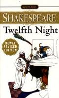 Twelfth Night, Or, What You Will With New and Updated Critical Essays and a Revised Bibliogr...