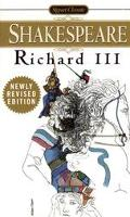 Tragedy of Richard the Third With New and Updated Critical Essays and a Revised Bibliography