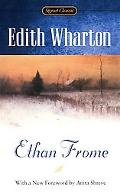 Ethan Frome Unabridged and Unadapted from the Original Text  and with Ten Related Readings