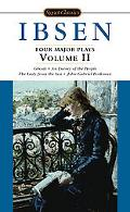 Henrik Ibsen Four Major Plays  Ghosts/an Enemy of the People/the Lady from the Sea/John Gavr...