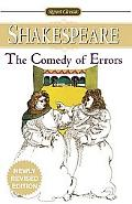 Comedy of Errors With New and Updated Critical Essays and a Revised Bibliography