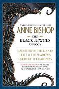 Black Jewels Trilogy Daughter of the Blood/Heir to the Shadows/Queen of the Darkness