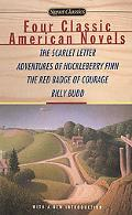 Four Classic American Novels The Scarlett Letter, Adventures of Huckleberry Finn, the Red Ba...